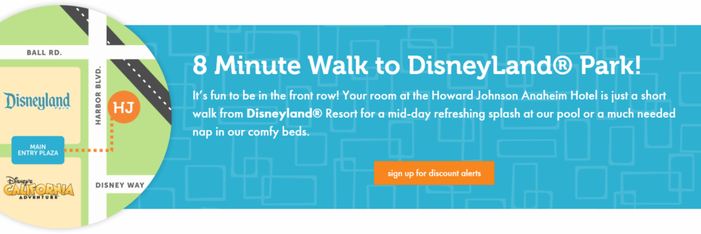 Howard Johnson Anaheim promotes how close it is to Disneyland as it's unique value