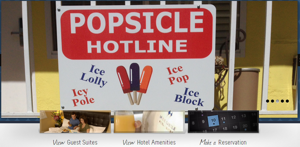 The Magic Castle Hotel offers a popsicle hotline for its guests
